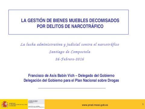 Xornada sobre a loita administrativa e xudicial contra o narcotráfico  - Xornada sobre a loita administrativa e xudicial contra o narcotráfico